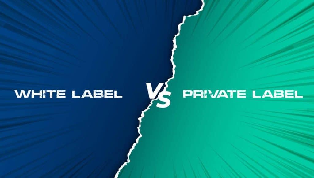 White Label vs. Private Label